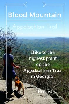 Hike Blood Mountain via the Appalachian Trail in Georgia. The highest point on the Appalachian Trail in Georgia is Blood Mountain! Read about our first time on the Appalachian Trail!
