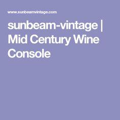 sunbeam-vintage | Mid Century Wine Console