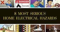 Stay Safe From 8 Most Serious Home Electrical Hazards