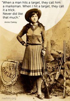 Annie Oakley #womenshistory