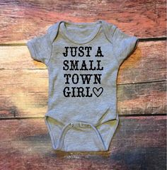 Do these come in adult size? 23 inspired onesies we are dying over . just a small town girlllll (Diy Baby Onesies) So Cute Baby, Cute Baby Clothes, Cute Babies, Baby Kids, Cute Onesies For Babies, Country Baby Clothes, Babies Clothes, Toddler Girls, Baby Bikini