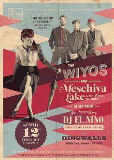 Modern poster, vintage twist. The Wiyos & Meschiya Lake @Dingwalls, 2012.