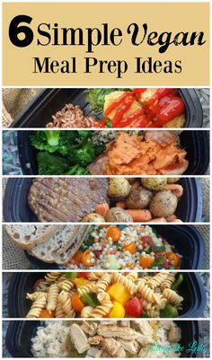 Simple Vegan Meal Prep Ideas - Living like Leila Need vegan meal prep ideas? I have 6 for you! They're simple, inexpensive, and so delicious! ----Need vegan meal prep ideas? I have 6 for you! They're simple, inexpensive, and so delicious! Vegetarian Meal Prep, Vegan Meal Plans, Healthy Meal Prep, Vegetarian Recipes, Vegetarian Italian, Meal Prep For Vegetarians, Healthy Cooking, Healthy Snacks, Healthy Protein
