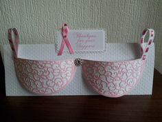 Bra Card made for Breast Cancer Awareness .. Handmade by .. Lolabelle Handmade Crafts and Keepsakes
