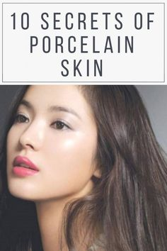 10 Steps to Porcelain Skin include moisturization, nutrition, toning, natural face mask, quality bea Piel Natural, Natural Face, Natural Skin Care, Natural Beauty, Natural Oils, Diy Beauty Hacks, Beauty Hacks For Teens, Beauty Tricks, Beauty Habits