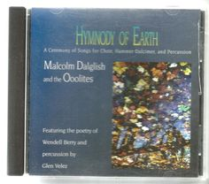Dalglish: Hymnody of Earth by Malcolm Dalglish (CD, Aug-1999, Ooolitic Music) #Christmas