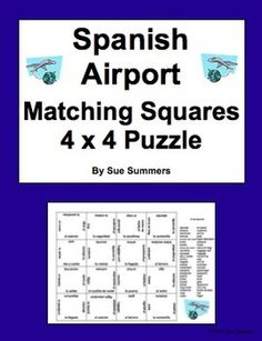 Spanish Airport and Travel 4 x 4 Matching Squares Puzzle by Sue Summers - Students assemble a 4 x 4 Spanish/English puzzle with 25 airport and travel related vocabulary words. Spanish English, Spanish Class, Spanish Vocabulary, Vocabulary Words, Puzzles, Sunday School, Languages, Squares, Students