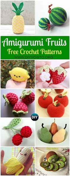 Collection of Crochet Amigurumi Fruits Free Patterns: Fruit Softies and Toys for Kids, Kitchen and Home Decoration: Apple, Pear, Raspberry, Strawberry, Watermelon... via @diyhowto