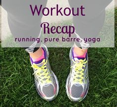 workouts from the week including Pure Barre from home options and running / The Cookie ChRUNicles
