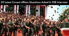 current affairs are commonly asked in personal interview in SSB. Some questions asked in SSB are mentioned here to give general hint to the candidates.