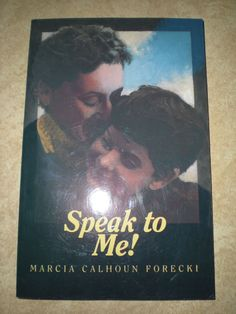 SPEAK TO ME! by Marcia Calhoun Forecki MOTHER OF DEAF CHILD-NEW Paperback