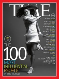 April 29, 2013: The 100 Most Influential People in the World: Li Na