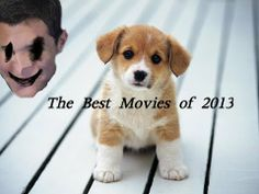 ▶ Cute Puppies and the Best Movies of 2013 - YouTube