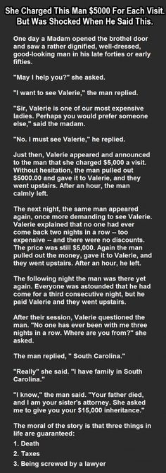 She Charged This Man $5000 For Each Visit. But Was Shocked When He Said This.