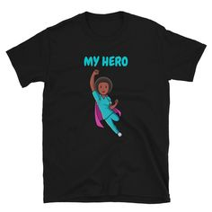My Hero Super Nurse Pandemic Unisex T-Shirt Corona T Shirt, My Hero, Unisex, Trending Outfits, Mens Tops, Shirts, Fashion, Moda, Fashion Styles