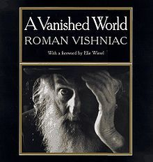 """""""A Vanished World"""" - the most detailed pictorial documentation of Jewish culture in Eastern Europe in the 1930's before the holocaust by Russian-American photographer Roman Vishniac"""