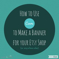 {Video Tutorial} How to Use Canva to Make a Banner for your Etsy Shop (or Anywhere Else). - How To Make A Website - Ideas of How To Make A Website - {Video Tutorial} How to Use Canva to Make a Banner for your Etsy Shop (or Anywhere Else). Etsy Business, Craft Business, Creative Business, Small Business Trends, Business Tips, How To Make Banners, Instagram And Snapchat, Marketing, Tool Design