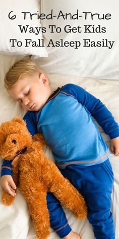 6 Tried and True Ways to Get Kids to Fall Asleep Easily AD