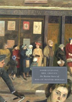 Good Evening, Mrs Craven: The Wartime Stories of Mollie P...