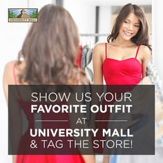 Want to enjoy a free outfit on University Mall?  All you have to do is SEND A PICTURE OF THE OUTFIT and tag the store. We'll then choose a winner at the end of this week. Use #shopuniversitymall