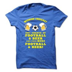 Awesome Football Lovers Tee Shirts Gift for you or your family member and your friend:  Football and Beer Weekend Forecast Tee Shirts T-Shirts