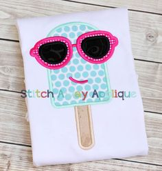 Popsicle Cool with Sunglasses - APPLIQUE - 4x4, 5x7sm, 5x7, 6x10 & 8x8