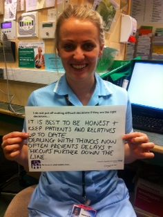 """Sarah Merrill, Staff Nurse: """"It is best to be honest + keep patients and relatives up to date. Dealing with things now often prevents delays + 'hiccups' further down the line."""""""