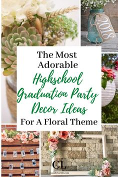 Graduation Party Decor Ideas Adorable floral graduation party decor for a floral high school graduation party theme. These floral decorations are DIY, affordable, easy, and a must-have. Outdoor Graduation Parties, Graduation Party Centerpieces, Graduation Party Planning, Graduation Decorations, Diy Party Decorations, Floral Decorations, Graduation Ideas, Graduation Celebration, Grad Parties