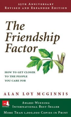 The Friendship Factor (New Edition)