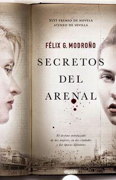 Secretos del Arenal - Félix G. Modroño - Reviews on Anobii