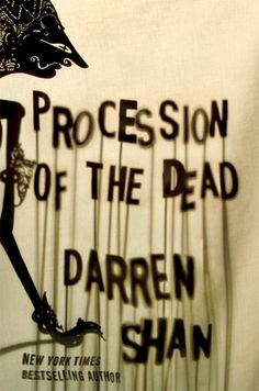Final cover design for PROCESSION OF THE DEAD by Darren Shan. Jacket design and photography by Catherine Casalino.