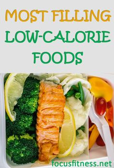 16 Most Filling Low-Calorie Foods to Prevent Hunger - Focus Fitness rezepte calorie dinner calorie food calorie recipes Filling Low Calorie Meals, 1500 Calorie Diet, Low Calorie Snacks, No Calorie Foods, Low Calorie Recipes, Diet Recipes, Healthy Recipes, Diet Tips, Healthy Meals