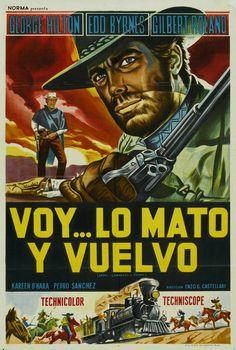 "Any Gun Can Play (1967) ""Vado... l'ammazzo e torno"" (original title) Stars: Edd Byrnes, George Hilton, Gilbert Roland ~ Director: Enzo G. Castellari"