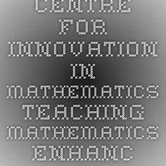 Centre for Innovation in Mathematics Teaching - Mathematics Enhancement Programme (free English Math curriculum)