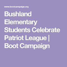 Bushland Elementary Students Celebrate Patriot League | Boot Campaign