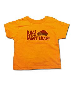 Mandarin 'Ma! The Meatloaf!' Tee - Toddler & Kids - 4 T - We got this for Easton. We couldn't resist!