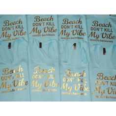 Beach Dont Kill My Vibe Bachelorette Tank Top Tanks Bridal Party 18 Liked On Polyvore Featuring Tops Grey T Shirts Womens Clothing