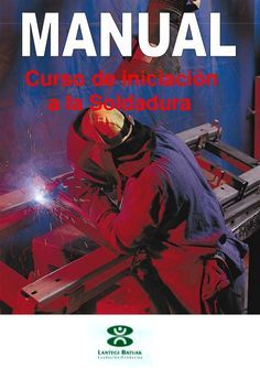Curso iniciacion soldadura Architecture Program, Metal Homes, Welding Projects, Goods And Services, Metal Working, I Am Awesome, Workshop, Handy Man, Ideas Para