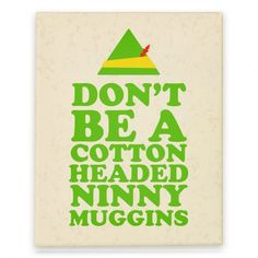 Don't Ba a Cotton Headed Ninny Muggins print