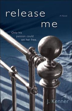 Release Me (Stark Trilogy, #1)-I enjoyed Nikki & Damien's story- similar to the Bared to you & FOG trilogies but with it's own unique story line :)
