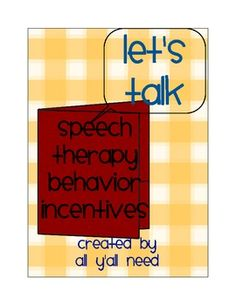Let's Talk About Speech Therapy Behavior Incentives