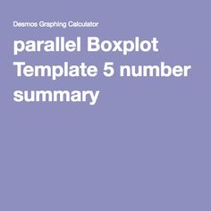 parallel Boxplot Template 5 number summary