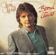 Bernd Clüver - Wer Weiß (Vinyl) at Discogs 1985