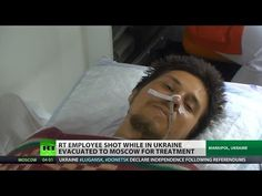 RT journalist airlifted from Ukraine three days after he was shot