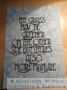 Handcut papercut quote/sentiment A4 by Kingfisher
