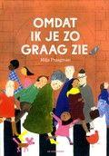 Omdat ik je zo graag zie van Milja Praagman. Bekroond met een Zilveren Penseel. Deze titel kunt u reserveren op www.bibliotheekhoogeveen.nl