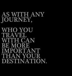 As with any journey