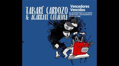 TABARÉ CARDOZO & AGARRATE CATALINA - Vencedores Vencidos