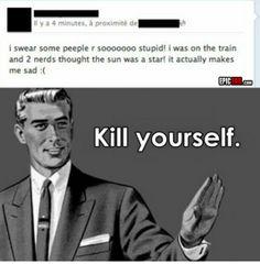 Yep, us nerds are pretty stupid.