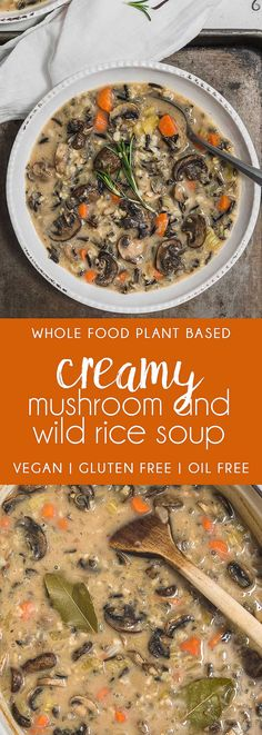 COZY and FLAVORFUL Creamy Mushroom and Wild Rice Soup! Healthy and satisfying! #vegan #glutenfree #oilfree #soup #mushroom #wildrice #plantbased #refinedsugarfree #healthy #healthyvegan #monkeyandmekitchenadventures #recipe